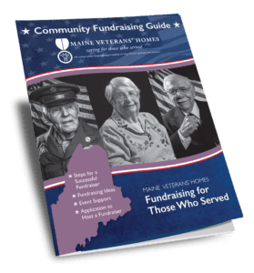 Image of the Maine Veterans' Homes Community Fundraising Guide
