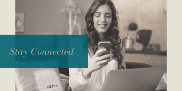 Stay Connected Virtually